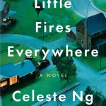 Review: Little Fires Everywhere by Celeste Ng